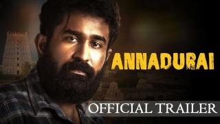 Annadurai Official Trailer